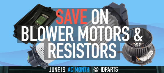 Save on Blower Motors & Resistors!