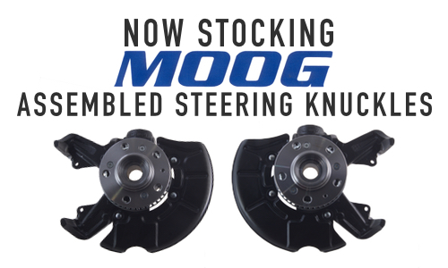 Moog Assembled Steering Knuckles Now Available