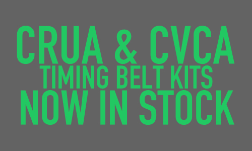 CRUA & CVCA Timing Belt Kits In Stock!
